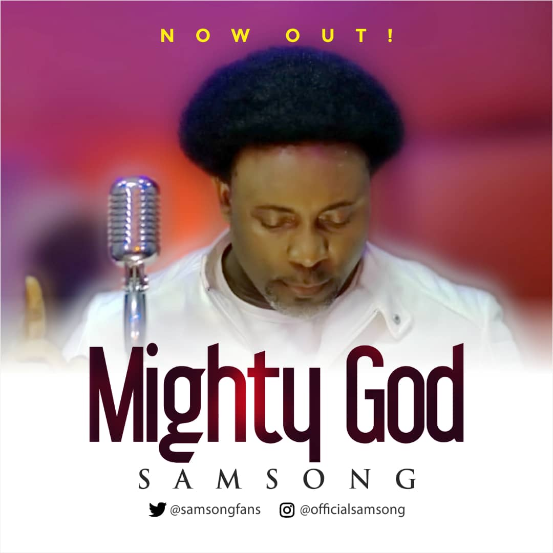 Samsong - Mighty God