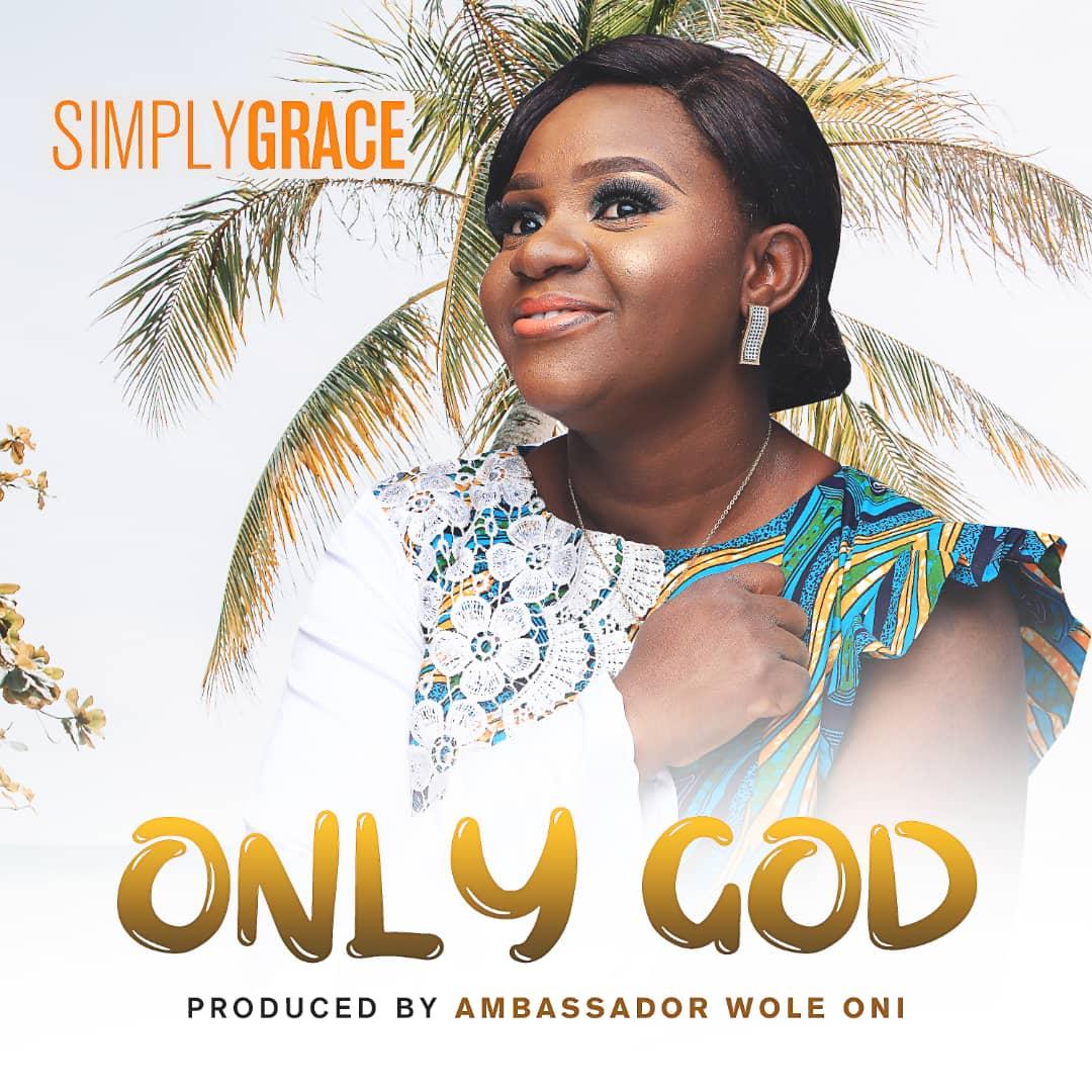 SimplyGrace - Only God