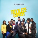 Toya Eze (Cover Tim Godfrey) By NuGroove