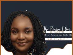 Vashtie - The Reason I Live Ft. Xahrah And Emly Ok