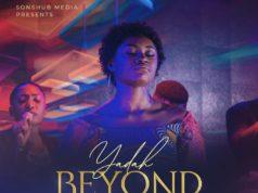 Yadah - Beyond Me