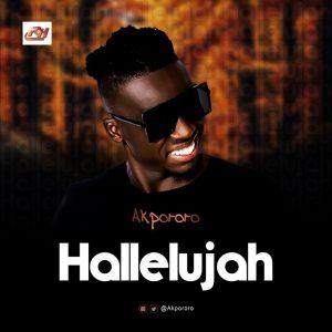 Akpororo – Hallelujah