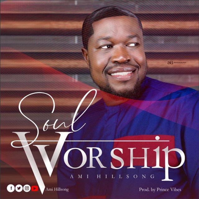 Ami Hillsong - Soul Worship