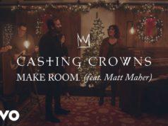 Casting Crowns - Make Room ft. Matt Maher
