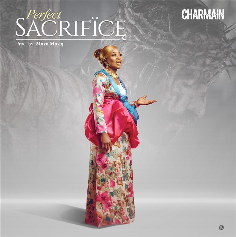Charmain - Perfect Sacrifice