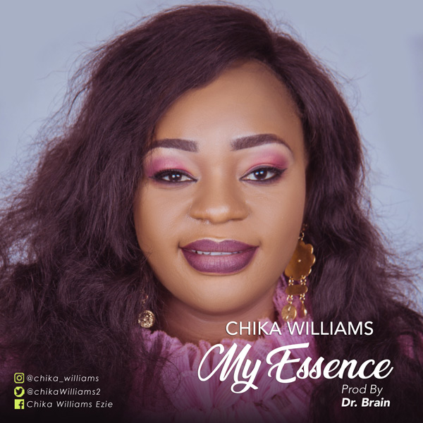 Chika Williams - My Essence