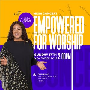 Dera Getrude announce Line-Up! Wole Oni, Pat Uwaje-King At Empowered For Worship Mega Concert