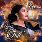 L' Grace - Let Your Fire Fall