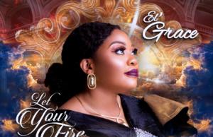 L' Grace - Let Your Fire Fall
