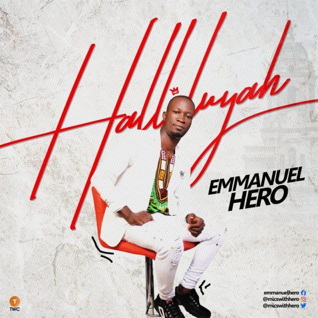Emmanuel Hero - Halleluyah