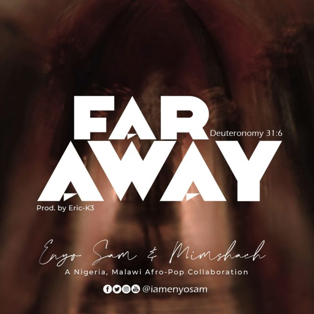 Enyo Sam & Mimshach - Far Away
