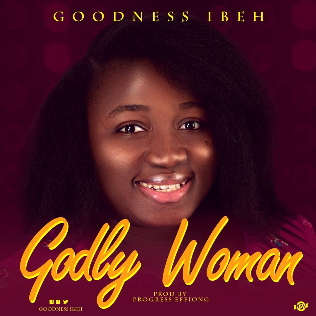 https://cdn.gospelminds.com/uploads/2019/11/Goodness_Ibeh_GOSPEL_MINDS_-_Godly_Woman_gospelminds.com.mp3