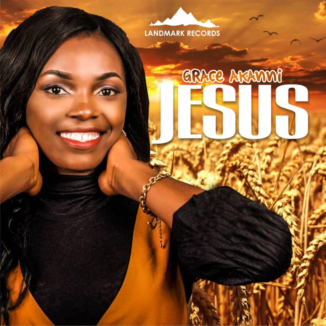 Grace Akanni - Jesus