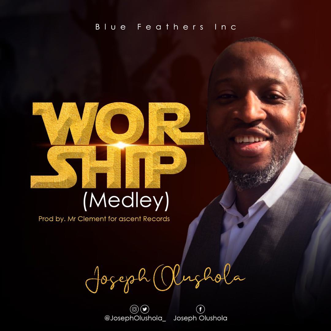 Joseph Olusola Worship Medley