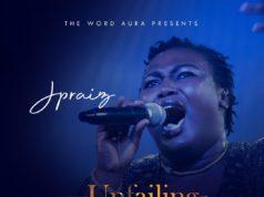Jpraiz - Unfailing Friend