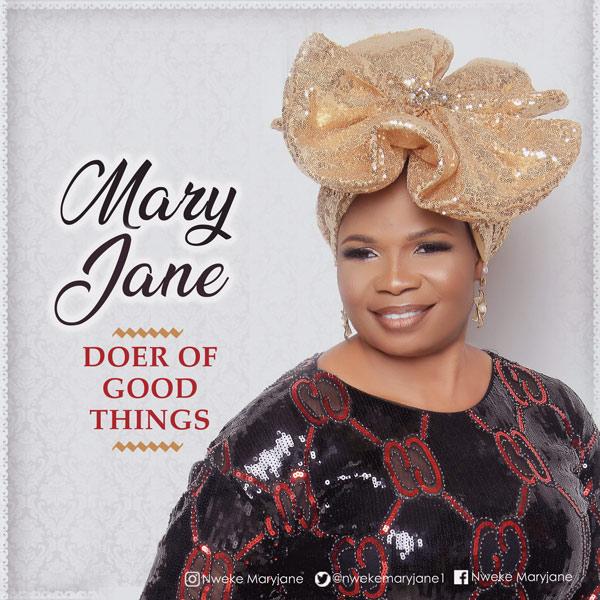 MaryJane - Doer of Good Things