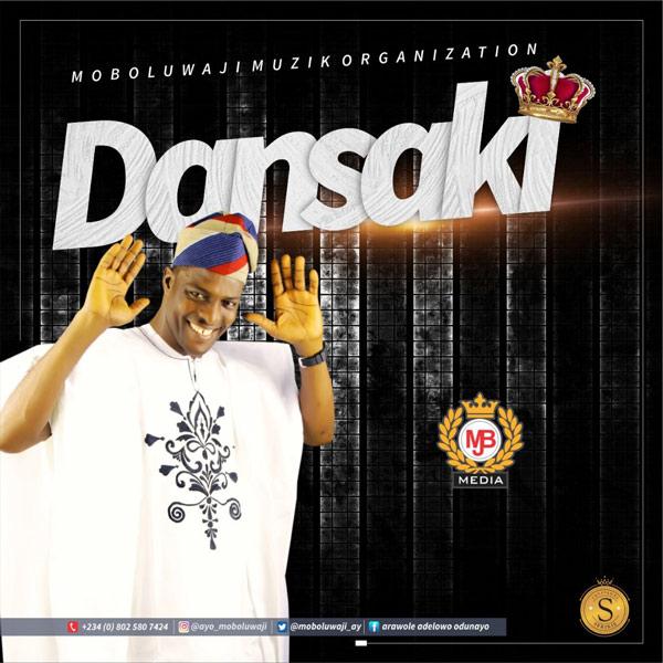 Moboluwaji - Dansaki