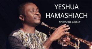 Nathaniel Bassey New Song - Yeshua Hamashiach