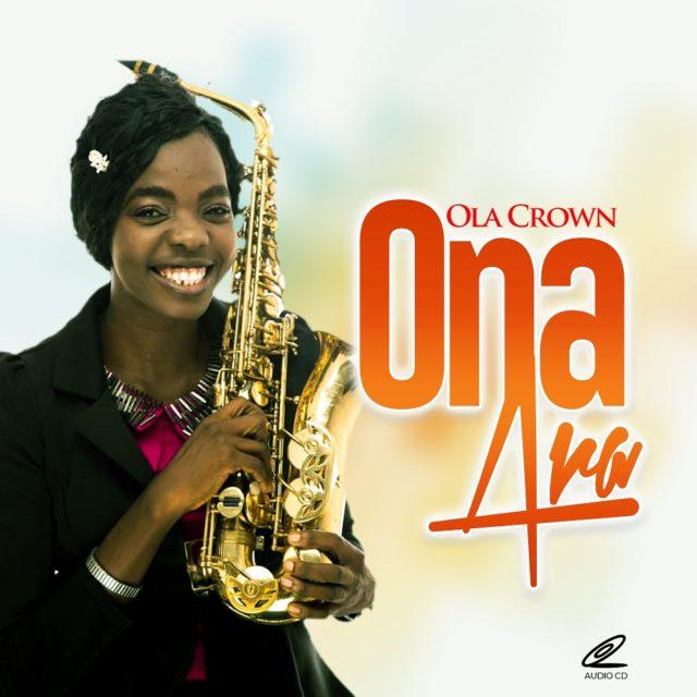 Ola Crown New Album Ona Ara