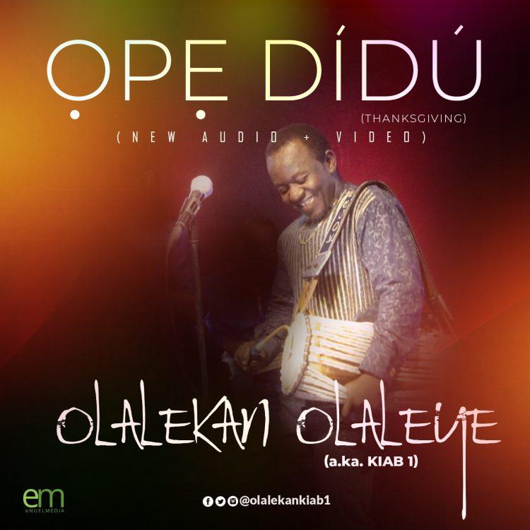 Olaleye Olalekan - Ope Didu