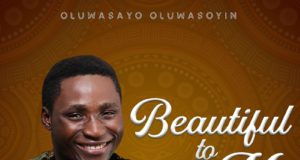 Oluwasayo Oluwasoyin - Beautiful to Me