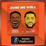 Preye Odede - Done Me Well Ft. Tim Godfrey