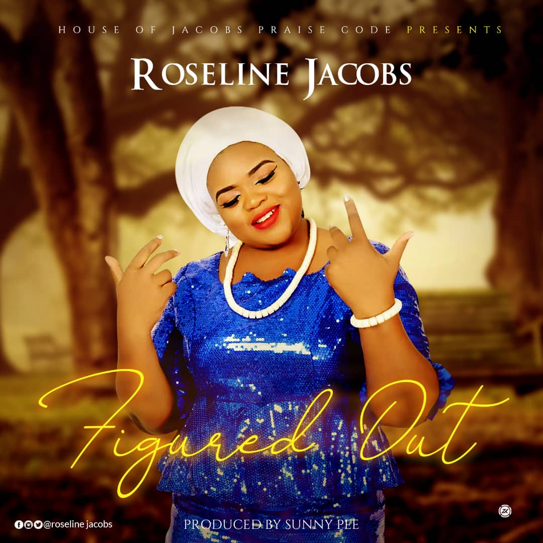 Roseline Jacobs - Figured Out