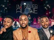 Spirit Of Praise 7 ft Dube Brothers - I'm Never Alone