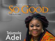 Tejumola Adel - So Good
