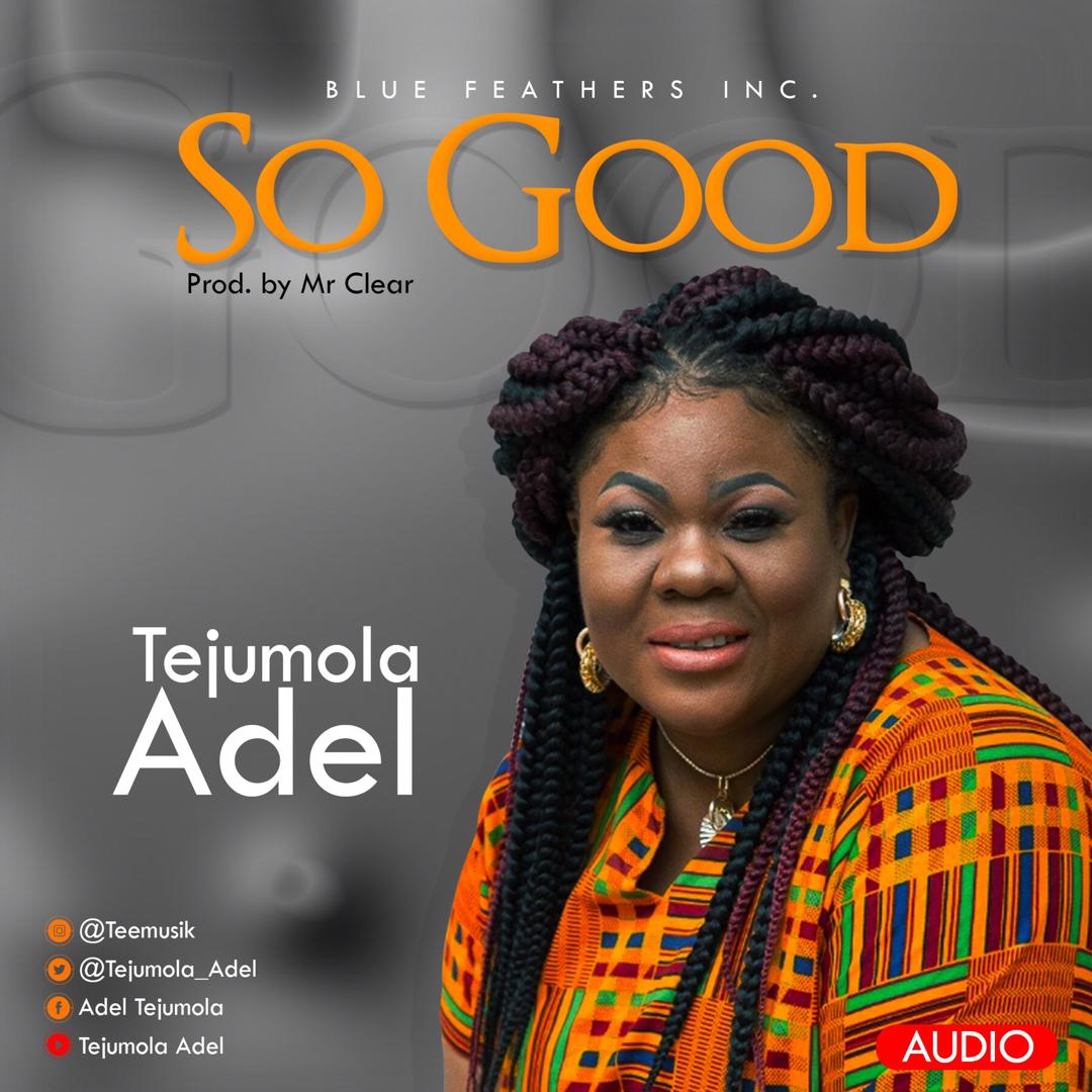 Tejumola Adel - So Good