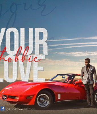 Thobbie Your Love