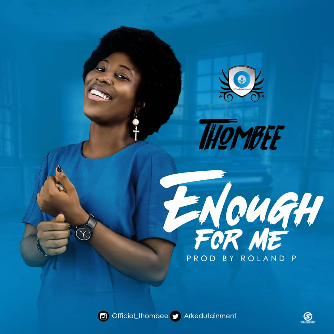 ThomBee -Enough For Me