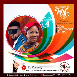 Top 6 Dj Ernesty - Best Of Mercy Chinwo