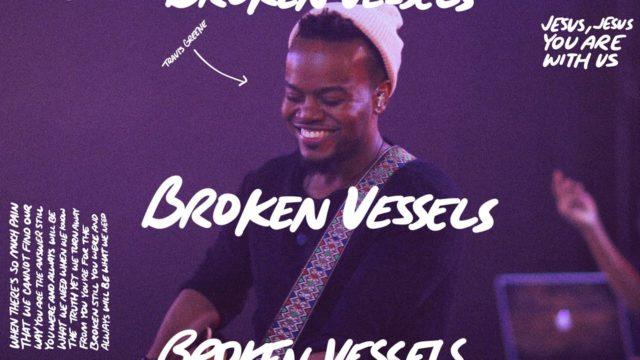 Travis Greene - Broken Vessels