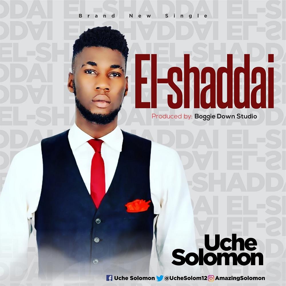Uche Solomon - El-Shaddai