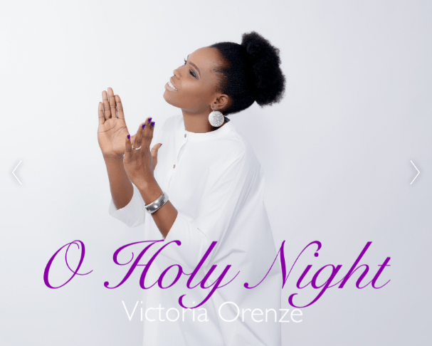 Victoria Orenze Oh Holy Night
