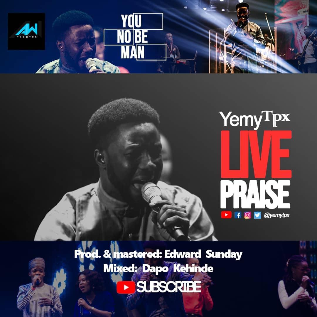 Yemy TPX - You No Be Man