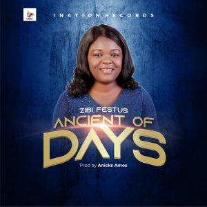 Zibi Festus - Ancient Of Days