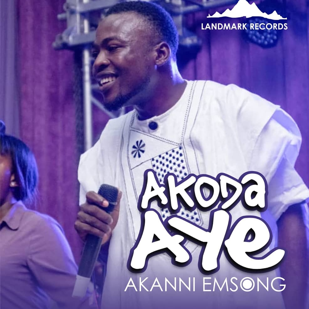 Akanni Emsong - Akoda Aye