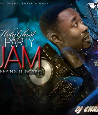 DJ Chrix Holy Ghost Party Jam Mixtape