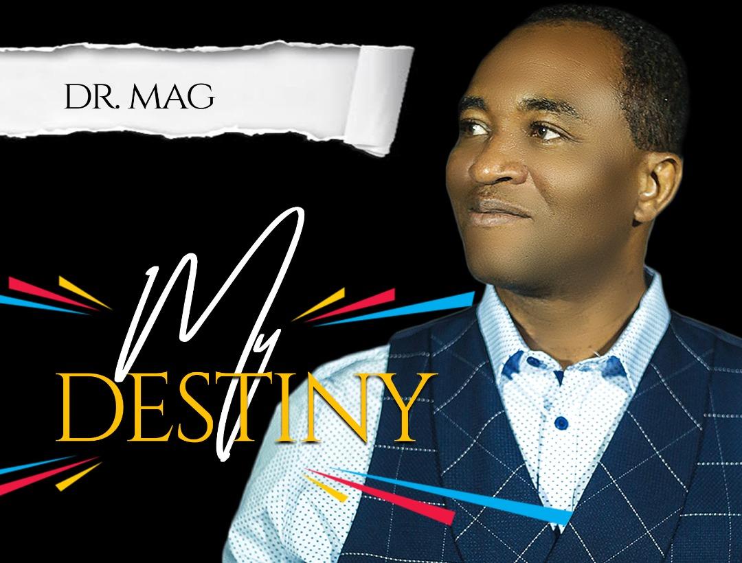 Dr. Mag 2019 Album My Destiny