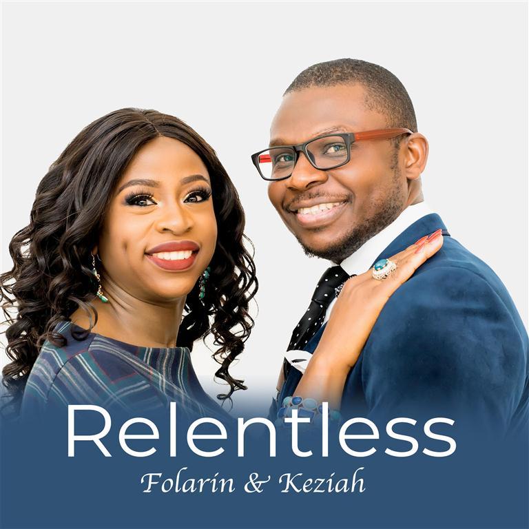 Folarin And Keziah - Relentless