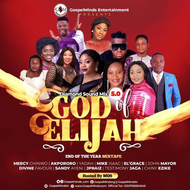 Gospel Minds End Of The Year Mixtape - God Of Elijah (GM Mix 5.0)