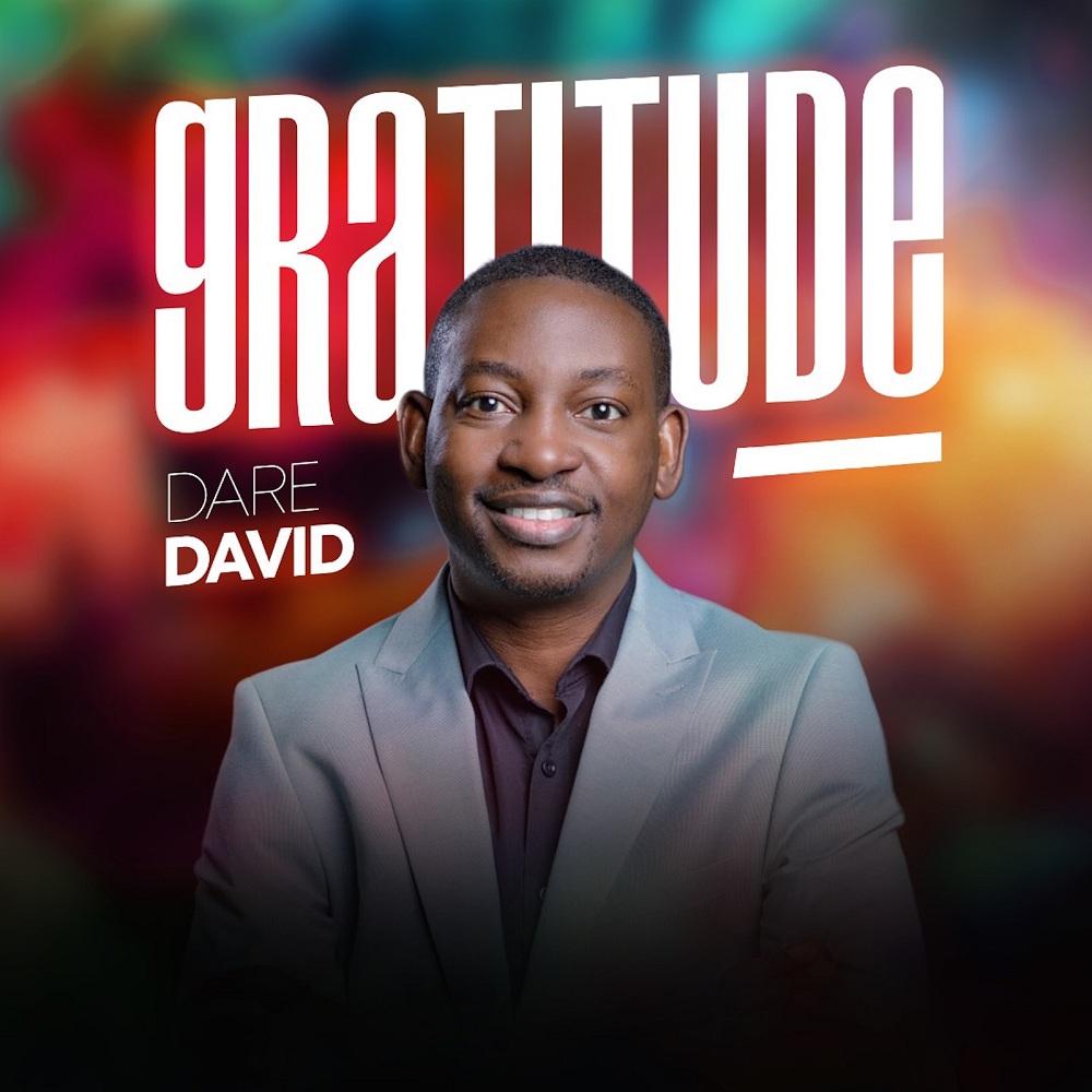 Gratitude - Dare David