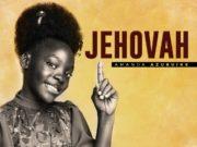 Jehovah - Amanda Azubuike
