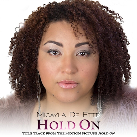 Micayla De Ette - Hold On Mp3 Download
