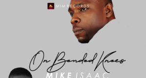 Mike Isaac - On Bended Kneel