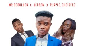 Mr. Goodluck - Goodbye ft. Jedsom & Purple Choicebc