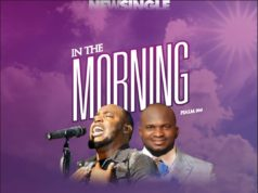 Pastor Seyi Ojo ft. Godwin Omighale - In The Morning