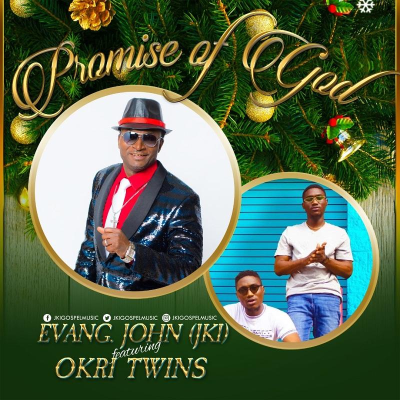 Promise of God - John Kola-Idowu (JKI) ft. Okri Twins